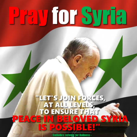 POPE FRANCIS. Peace in Syria is possible.png