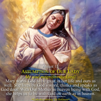 "August 15: Assumption of the Blessed Virgin Mary. Pope Benedict XVI on Our Lady's Magnificat: ""My soul magnifies the Lord!"""