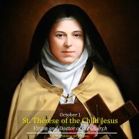 Oct. 1. ST. THERESE OF THE CHILD JESUS. ST. THERESE OF LISEUEX. Audiovisual summary and text.