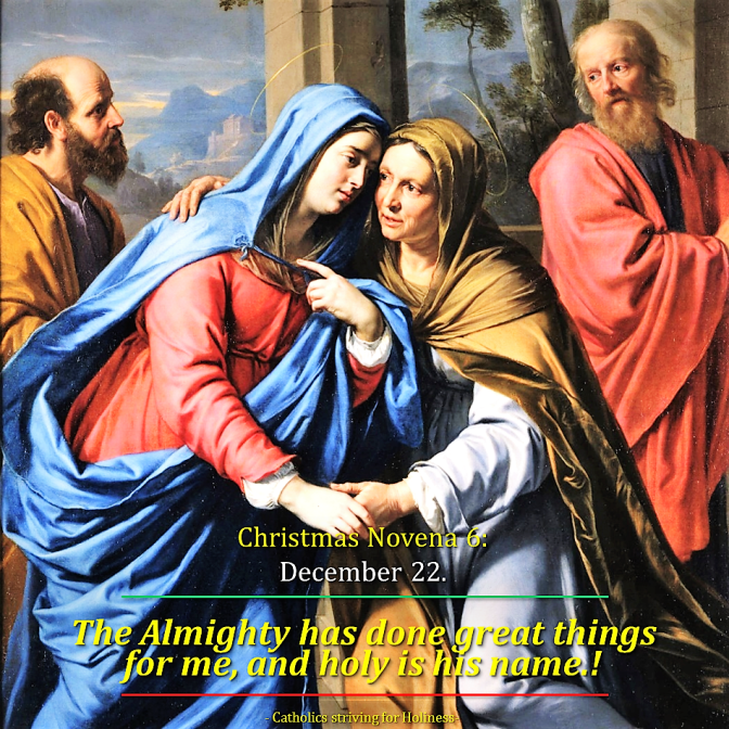 """CHRISTMAS NOVENA 6. Dec. 22:  """"My soul proclaims the greatness of the Lord,  my spirit rejoices in God my Saviour (Lk 1:39)."""" St. Bede's Commentary. AV summary (1:15s) & text."""