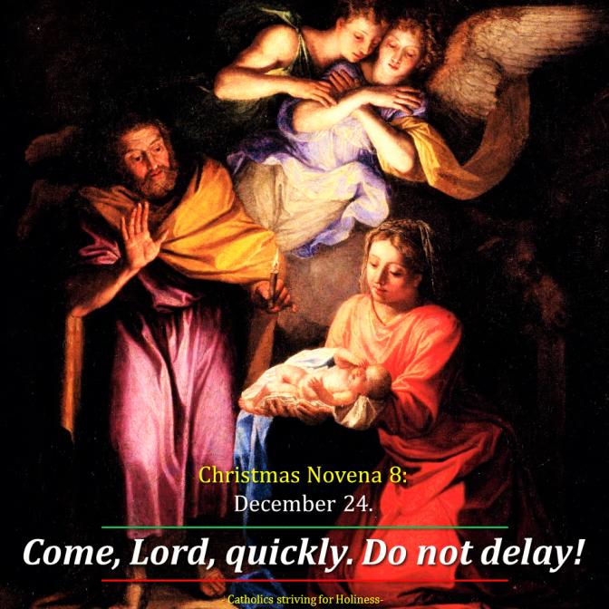 CHRISTMAS NOVENA 8. Dec. 24:  Awake, mankind! For your sake God has become man (St. Augustine) AV summary (1:15s) & text.