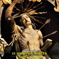 Jan. 20: St. Sebastian, Martyr. AV prayer and text.