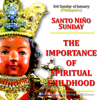 SANTO NIÑO SUNDAY. SPIRITUAL CHILDHOOD. AV summary & text.