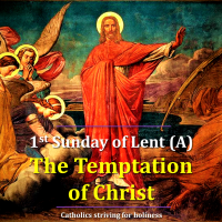 1st Sunday of Lent (A): WHAT DO WE LEARN FROM THE TEMPTATIONS OF JESUS?