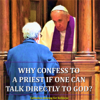 WHY CONFESS TO A PRIEST IF I CAN CONFESS DIRECTLY TO GOD? Summary vid + full text.