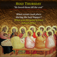 "HOLY THURSDAY MEDITATION:  ""He loved them to the end (Jn 13:1)"""