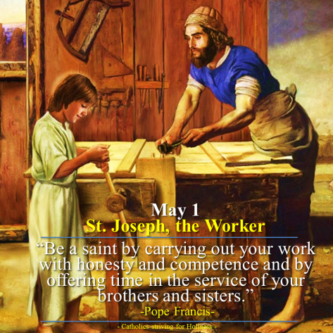 May 1 - St. Joseph. Work as path to holiness