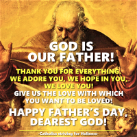 GOD IS OUR FATHER! Happy Father's day, dearest God!
