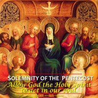 SOLEMNITY OF THE PENTECOST. God the Holy Spirit publicly reveals Christ's Church. AV summary + full text.