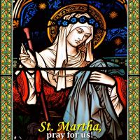 July 29. ST. MARTHA. Short bio. Gospel, commentary, and prayer.