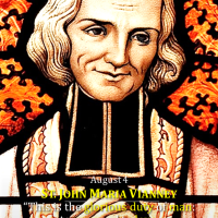 August 4: ST. JOHN MARIA VIANNEY. Patron of Priests. Divine Office 2nd reading.