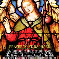 PRAYER TO ARCHANGEL ST. RAPHAEL.