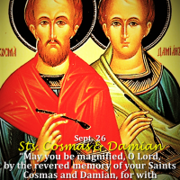 Sept. 26: SAINTS COSMAS AND DAMIAN, Martyrs.