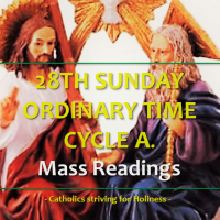 28TH SUNDAY OF ORDINARY TIME, CYCLE A. Mass Readings