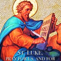 Oct. 18 ST. LUKE, EVANGELIST. Short bio and Divine Office 2nd reading.