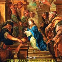 Nov. 21: THE PRESENTATION OF OUR LADY. A sermon of St. Augustine.