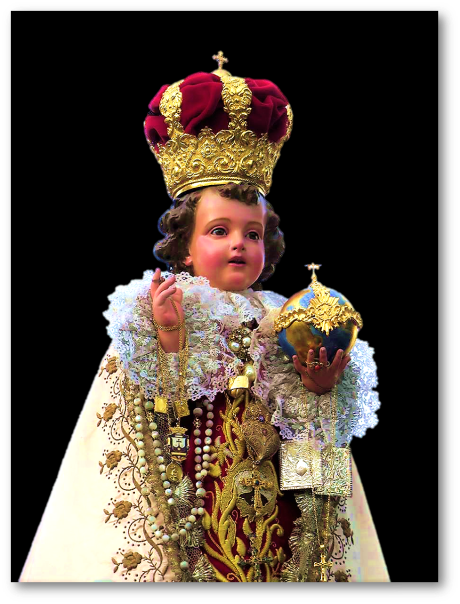 SANTO NIÑO, WE HONOR, BLESS AND LOVE YOU! HISTORY OF INFANT JESUS OF PRAGUE