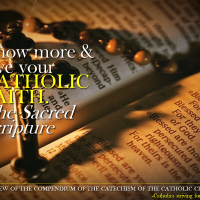 KNOW AND LOVE YOUR CATHOLIC FAITH 3: THE SACRED SCRIPTURE (Compendium nn. 18-24)