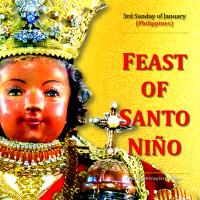 3rd Sunday of January (PHILIPPINES): PIT SENYOR! HAPPY FEAST OF SANTO NIÑO DE CEBÚ!