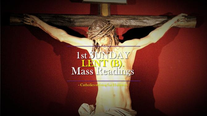 1st Sunday of Lent (B). Mass readings.
