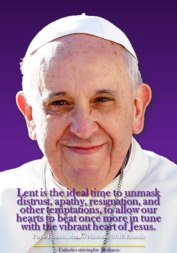 POPE FRANCIS' HOMILY ASH WEDNESDAY 2018: PAUSE, SEE AND RETURN!