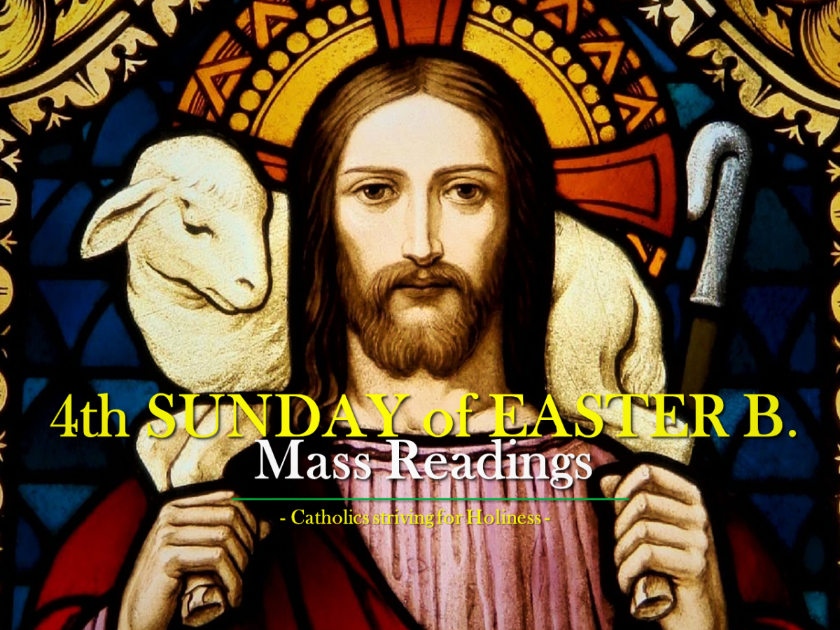 4th Sunday of Easter B. Mass readings.