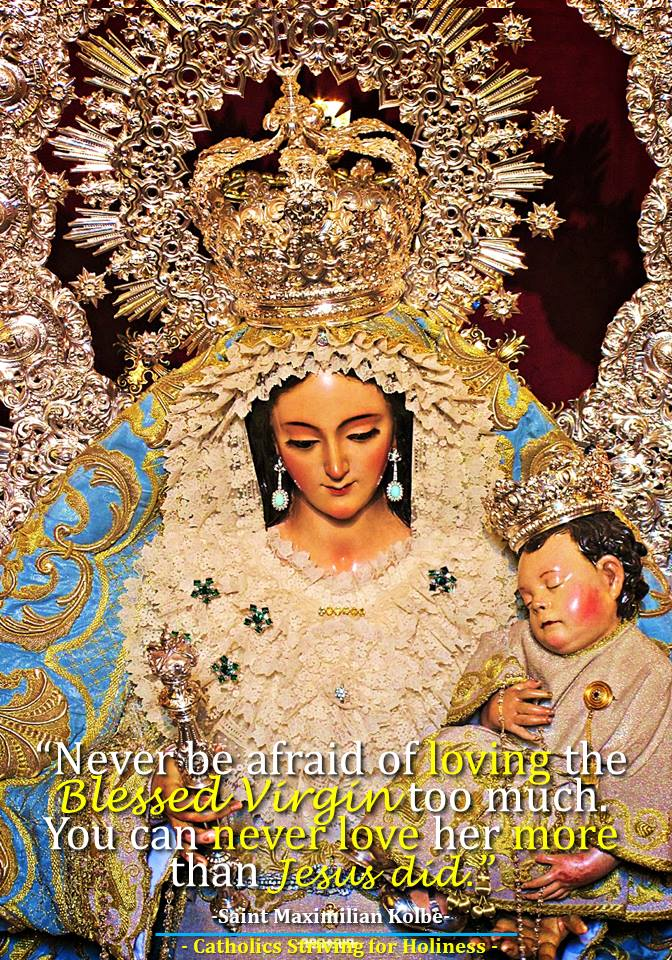 Do not be afraid to love Mary