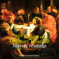 25th Sunday of Ordinary Time Mass and readings.