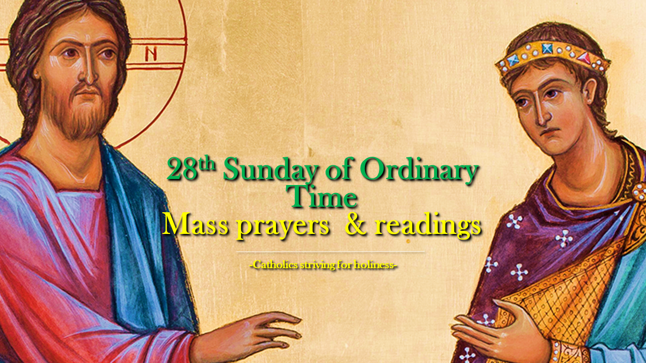 28th Sunday of Ordinary Time Mass prayers and readings
