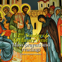 32nd Sunday of Ordinary Time. Mass prayers and readings.