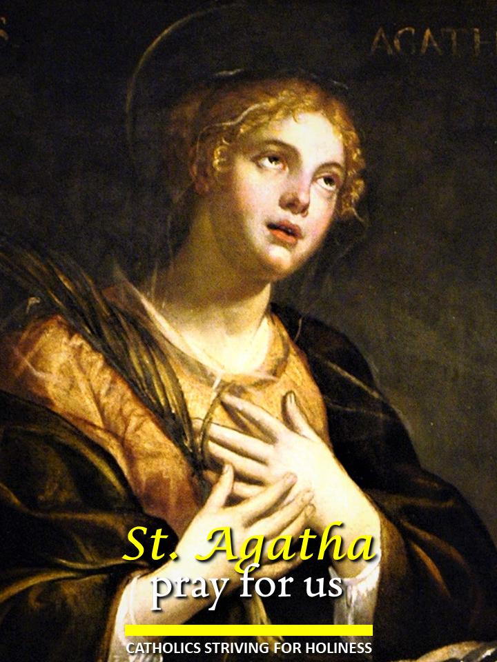 Feb. 5 - St. Agatha