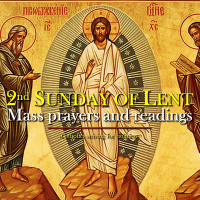 2nd Sunday of Lent Mass prayers and readings.