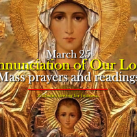 March 25 ANNUNCIATION OF THE LORD [Solemnity] Mass prayers and readings