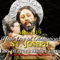 Mar. 19: ST. JOSEPH, SPOUSE OF THE BLESSED VIRGIN MARY (Solemnity, HOLY DAY OF OBLIGATION). Mass prayers and readings.