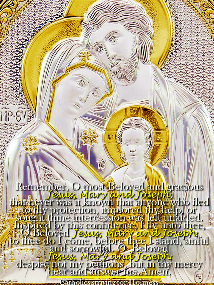 Memorare prayer to Jesus Mary and Joseph, Memorare prayer to the Holy Family, Simplified memorare to the Holy Family,,