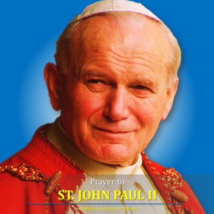 Official prayer to St. John Paul II